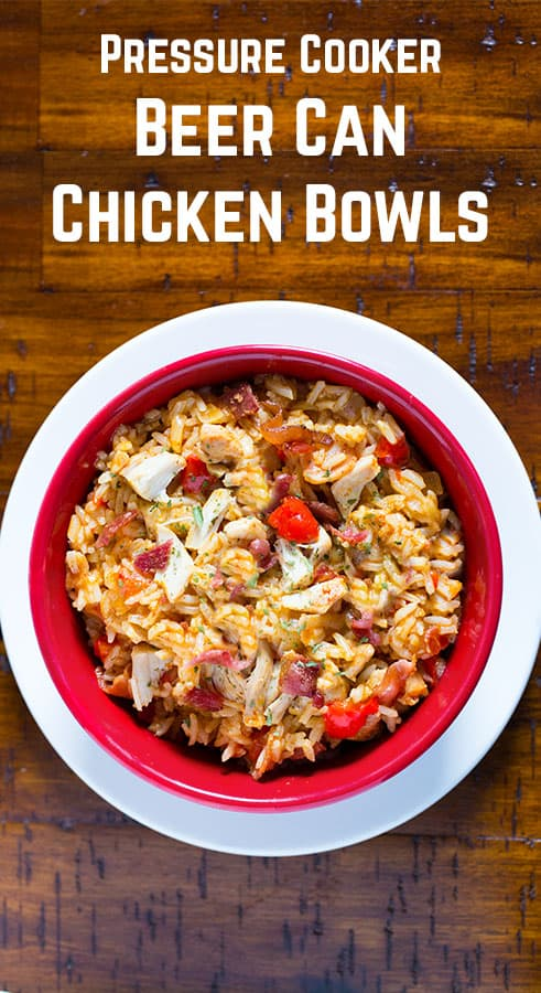 Beer Can Chicken Bowls are an easy weeknight meal. Instant Pot Pressure Cooker Recipe.
