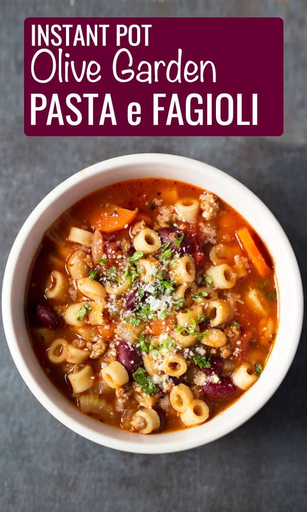 Instant Pot Olive Garden Pasta e Fagioli , Cook Fast, Eat Well